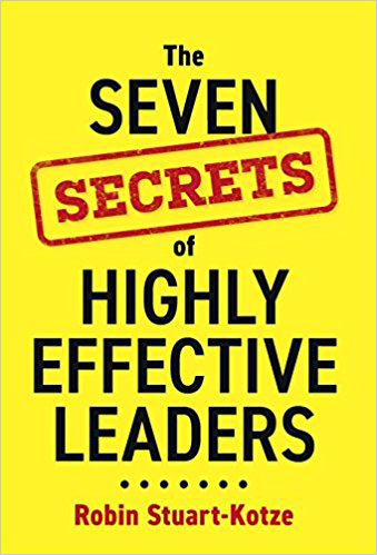 The 7 Secrets of Highly Effective Leaders
